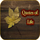 Quotes of Life for PC-Windows 7,8,10 and Mac