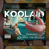 Koolaid (feat. A-Mike the Atypical)