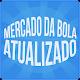 Mercado da Bola Atualizado Mozuka (app)