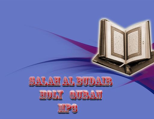 Salah Al Budair Coran MP3