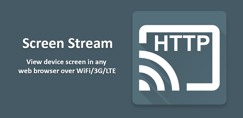 Image result for Screen Stream over HTTP apk