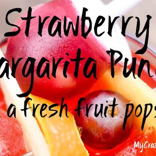 Strawberry Margarita Punch & Sweet Fruit Popsicle.
