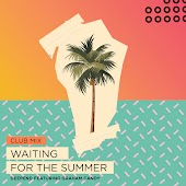 Waiting for the Summer (Club Mix)