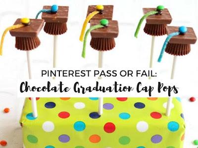 Pinterest Pass or Fail: Chocolate Graduation Cap Pops