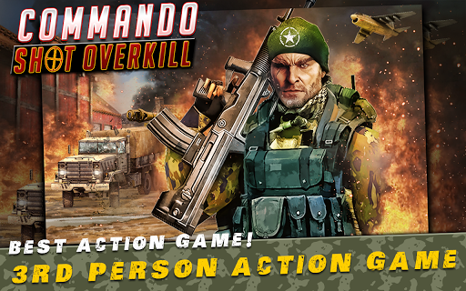 Commando Shot Overkill