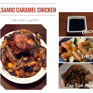 Balsamic Caramel Chicken with Roasted Vegetables