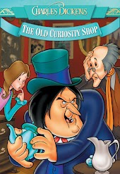 Charles Dickens: The Old Curiosity Shop - An Animated Classic