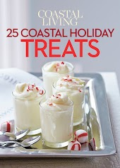 Coastal Living: Holiday Treats