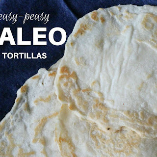 Easy-Peasy Paleo Tortillas