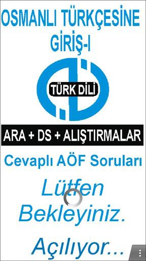 AÖF OSMANLI TÜRKÇESİNE GİRİŞ-I