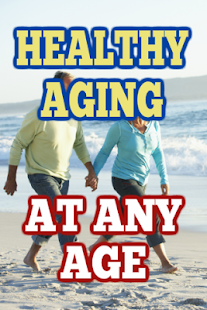 Healthy Aging Any Age - náhled
