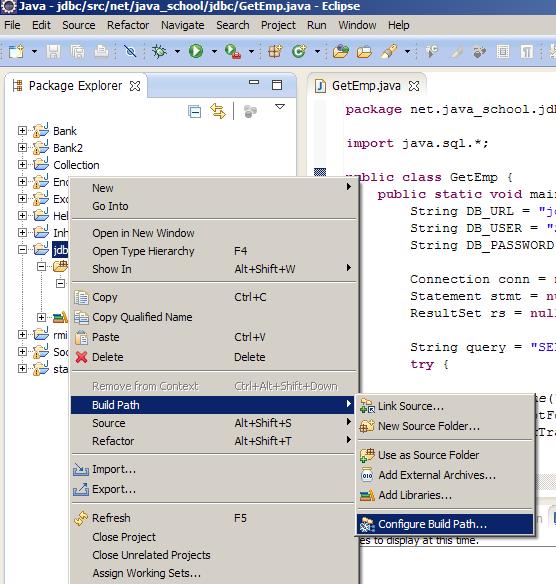 jdbc project selection - mouse right click - Build Path - Configure Build Path selection