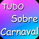 Download Tudo Sobre o Carnaval 2019 For PC Windows and Mac