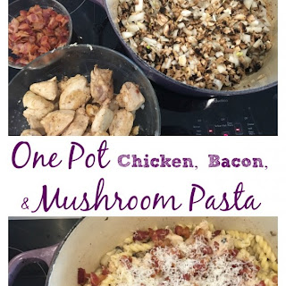 One Pot Chicken, Bacon, & Mushroom Pasta.