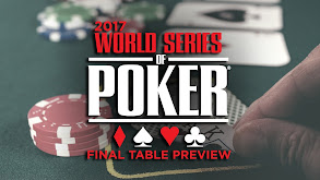 2017 World Series of Poker Final Table Preview thumbnail