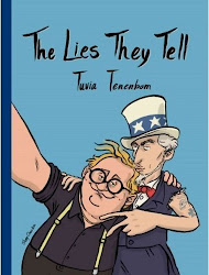 The Lies They Tell - Tuvia Tenenbom