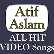 Atif Aslam ALL Video Songs HIT Gane App