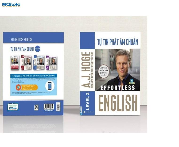 Tự tin giao tiếp tiếng Anh chuẩn nhờ cuốn sách Effortless - Tự tin phát âm chuẩn