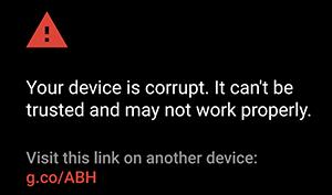 Google warnung corrupt bootloader