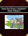Game Day Treats, A Bachelor's Guide Volume 6