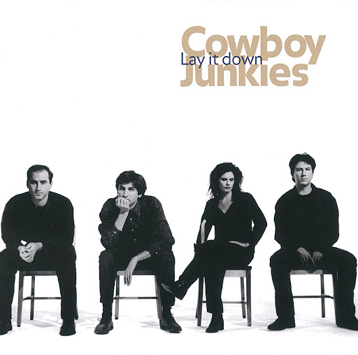 Just Want To See - Cowboy Junkies