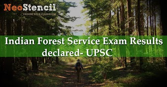 Indian Forest Service Exam Results declared- UPSC Exam Result