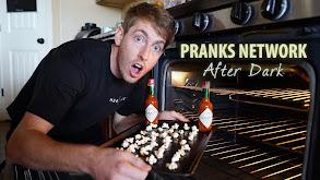 Pranks Network After Dark thumbnail