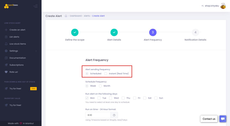 残り在庫数に対してリアルタイムで通知するか、または指定した日時に定期的に通知する設定も可能です。まずはAlert sending frequencyで、「Scheduled」または「Instant」のどちらかを選択します。