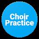Choir Practice Android apk