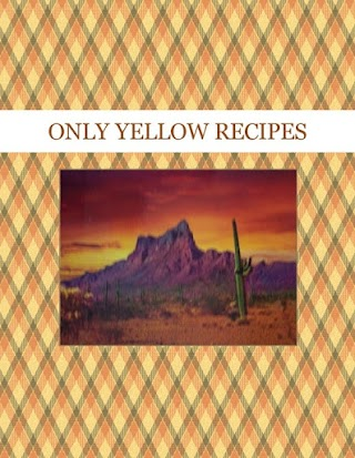 ONLY YELLOW RECIPES