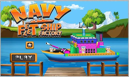 Navy Fleet Ship Factory: Boat Builder & Maker Game – Google