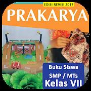 SMP Kls 7 Prakarya - Buku Siswa BSE K13 Rev2017