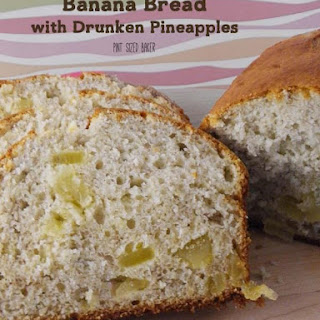 Banana Bread with Drunken Pineapple