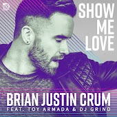 Show Me Love (Extended Mix) (feat. Toy Armada & DJ Grind)