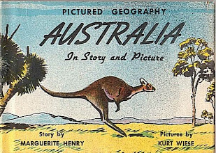 Photo: Australia In Story And Pictures.  Marguerite Henry (author), Whitman, 1946.