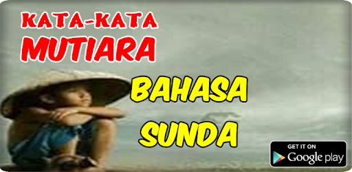 Kata Mutiara Bahasa Sunda Apk App Free Download For Android