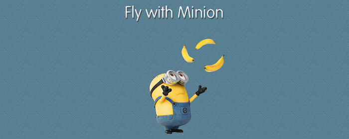 Fly with Minion