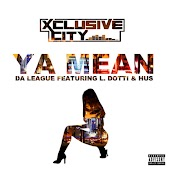 Ya Mean (feat. L. Dotti & Hus.)
