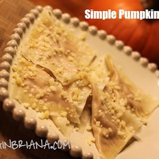 Simple Pumpkin Ravioli.