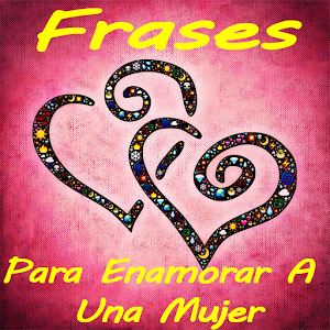 Frases Para Enamorar Mujer for PC and MAC