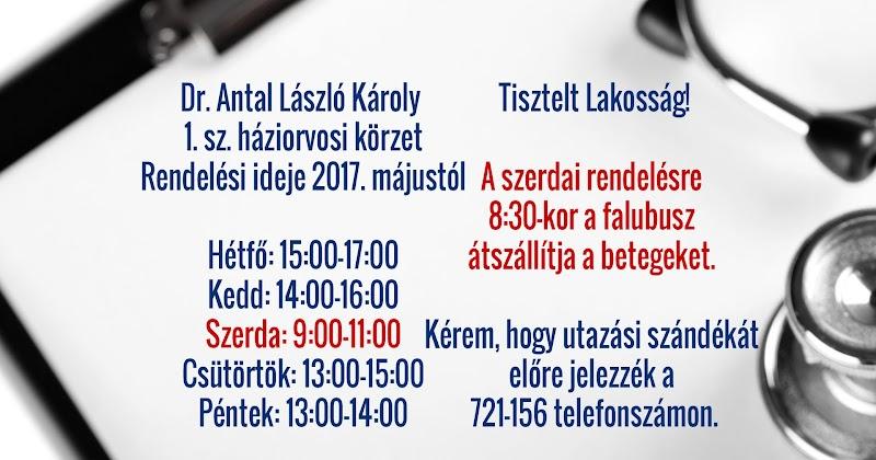 Dr. Antal László Károly 1. sz. háziorvosi körzet rendelési ideje 2017. májustól