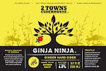 2 Towns Ciderhouse Ginja Ninja