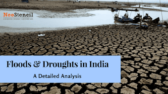 The Perennial Problem of Floods and Droughts in India - A Detailed Analysis