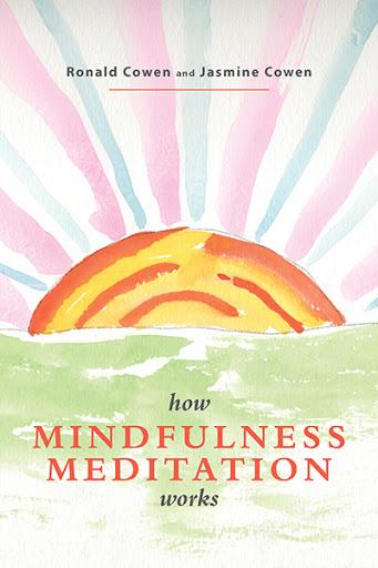 How Mindfulness Meditation Works cover