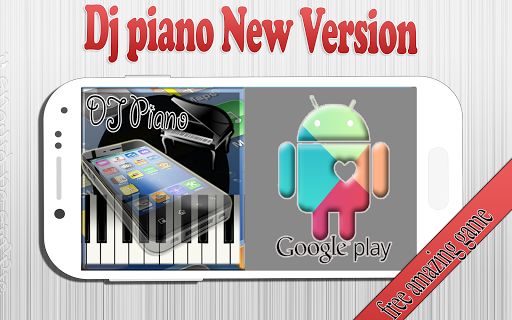 Dj piano New Version