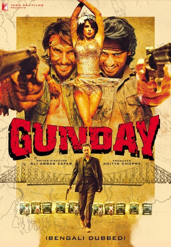 Gunday (2014) Bangla Dubbed Full Movie