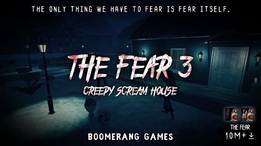 The Fear 3 : Creepy Scream House Horror Game 2018 1.05 screenshots 1