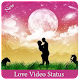 Love Video Status Download on Windows