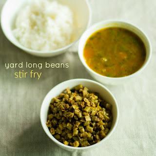 Karamani Poriyal / Yard long Beans Poriyal / How to make long Beans Stir-Fry