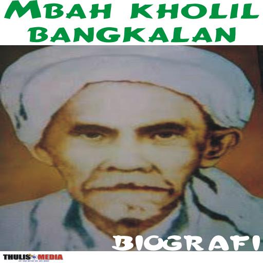 BIOGRAFI MBAH KHOLIL BANGKALAN